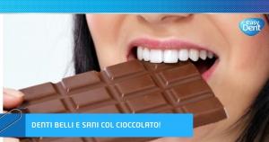Denti belli e sani col cioccolato