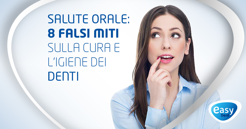 easydent falsi miti igiene orale denti salute risciacquo